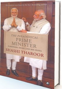 The Paradoxical Prime Minister: Narendra Modi And His India