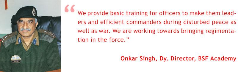 Onkar Singh, Dy. Director, BSF Academy