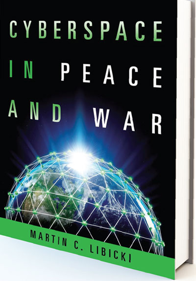 CYBERSPACE IN PEACE AND WAR