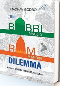 THE BABRI MASJID-RAM MANDIR DILEMMA
