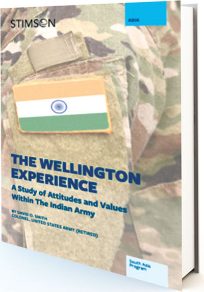 THE WELLINGTON EXPERIENCE A Study of Attitudes and Values Within the Indian Army