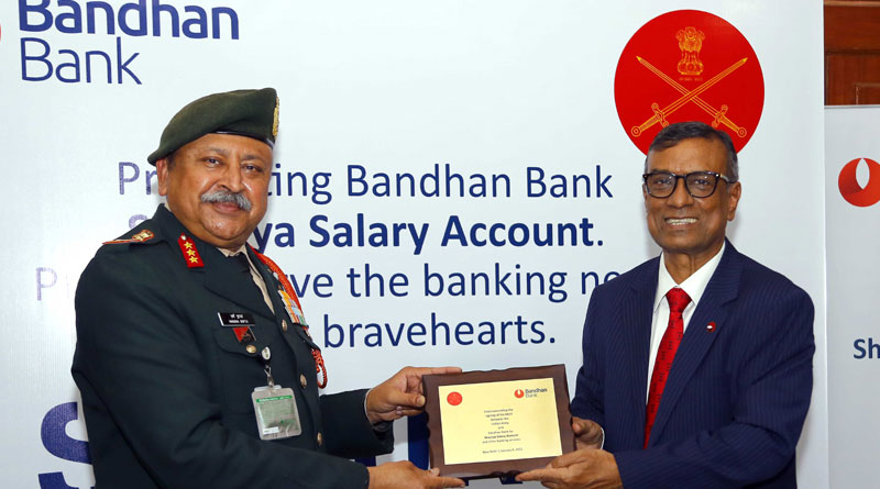 Bandhan Bank to Provide Banking Services to the Indian Army